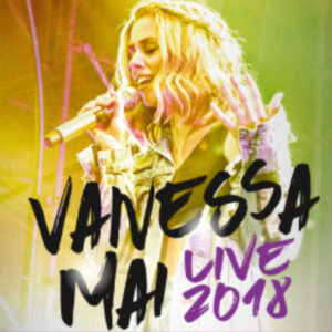 Vanessa Mai Tour 2018