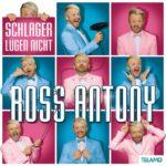 "CD Cover Ross Antony ""Schlager lügen nicht"""