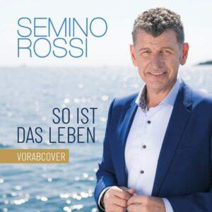 "Semino Rossi - ""So ist das Leben"""