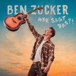 """Ben Zucker - """"Wer sagt das?!"""""""
