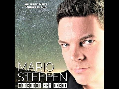 Mario Steffen – Manchmal bei Nacht (offizielles Video)