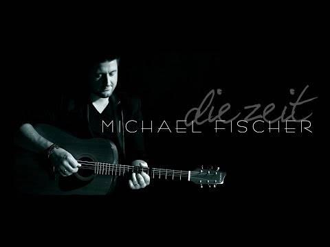 Michael Fischer – Die Zeit ///SINGLE///Offizielles Musikvideo///