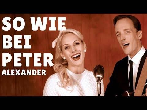 So wie bei Peter Alexander (offizielles Musikvideo) – Lady Sunshine & Mister Moon