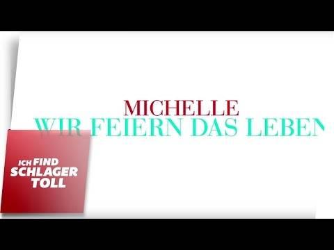 Michelle – Wir feiern das Leben (Lyric Video)
