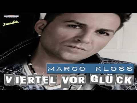 Marco Kloss ~ Viertel Vor Glück (Single Edit)