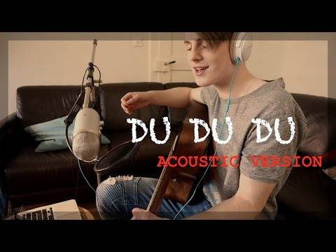 DU DU DU (Acoustic Version) | Vincent Gross