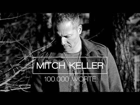Mitch Keller – 100.000 Worte (Offizielles Musikvideo)